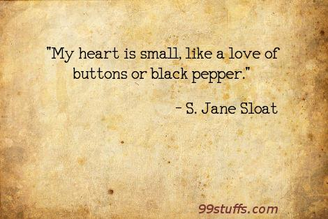 buttons,heart,love,pepper,poetry,sympathy