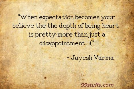 believe,disappointment,expectations,relationships