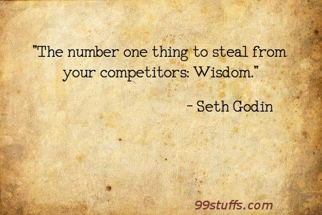 competitors,steal,wisdom