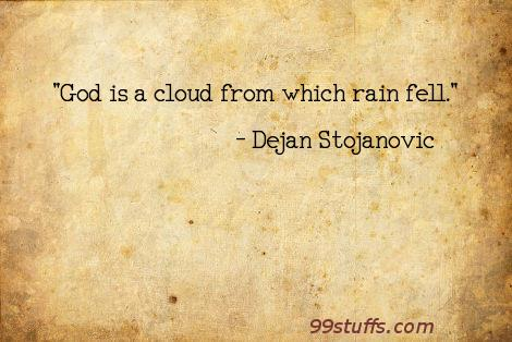 cloud,clouds,god,literature,philosophy,poetry,poets,quotes,rain