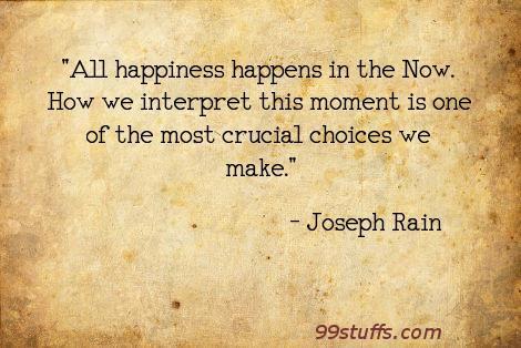 choice,happiness,interpret,now
