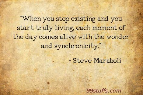 choice,existing,inspirational,life,living,synchronicity