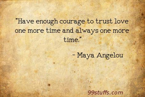 courage,love,trust