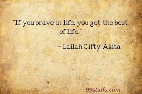 brave,fearless,life,motivational