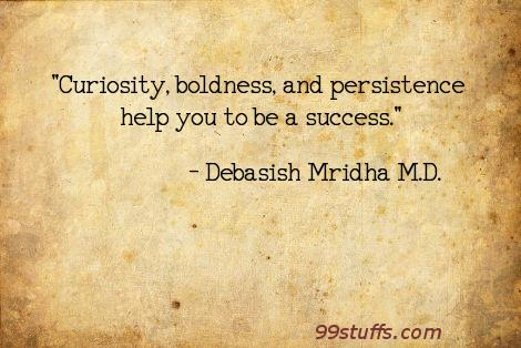 boldness,curiosity,inspirational,persistence,philosophy,quotes,success