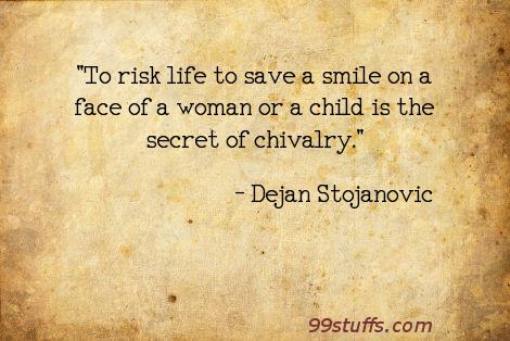child,chivalry,life,literature,poetry,quotes,secret,smile,thoughts,wisdom,woman