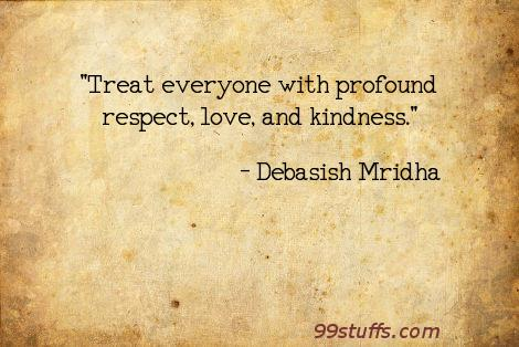 inspirational,kindness,love,philosophy,quotes,respect