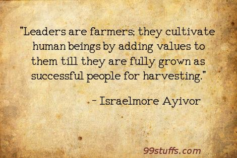 challenge,cultivate,cultivation,empower,farmers,harvest,human,humans,inspire,instruct,leader,leaders,leadership,mentor,motivate,people,success,successful,teach,train,value