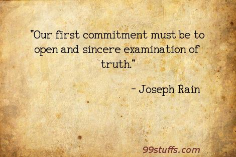 commitment,examination,first,open,sincere,truth