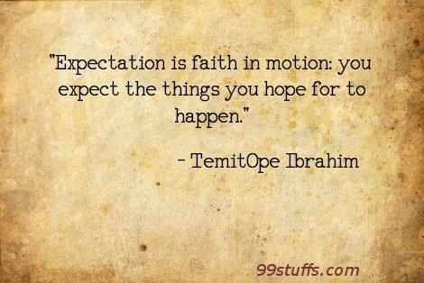 believe,expect,expectation,expectations,faith,hope,motion,trust,truth