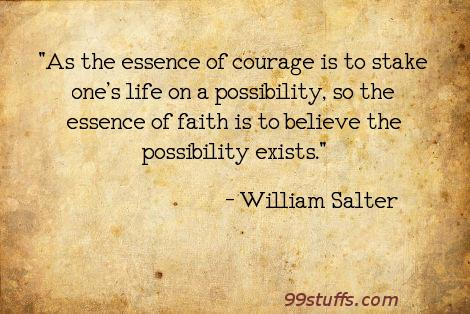 courage,exists,faith