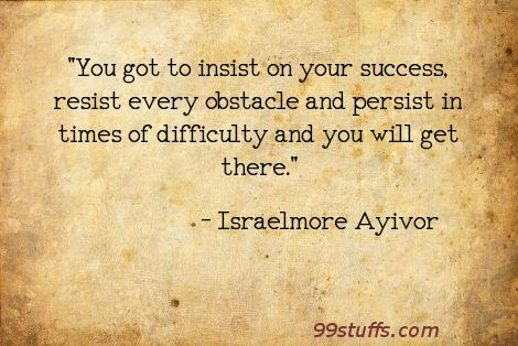 difficulty,insist,insistence,obstacle,persist,persistent,resist,resistance,success,successful,time,times
