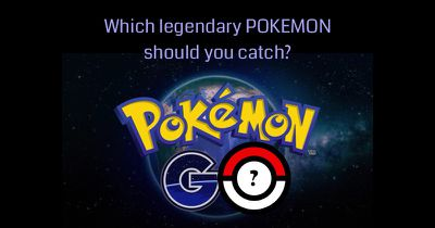 In 'Pokemon Go', which legendary Pokemon should you catch?