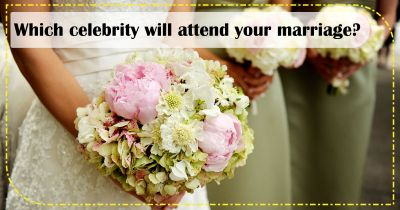 Which celebrity will attend your marriage?