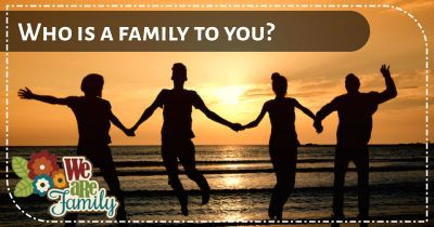 Which friends are your true families?