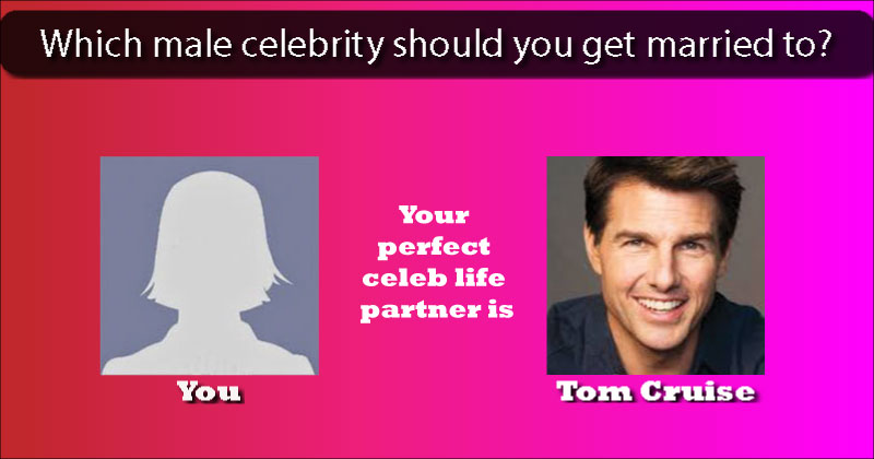 which male celebrity is perfect to be your life partner