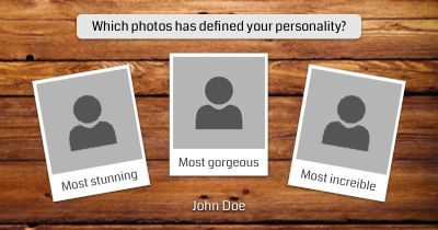 Which photos has defined your personality?