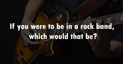Which popular rock band should you be in?