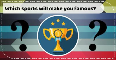 Which sports will make you famous?
