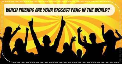 Who are your biggest Fans?