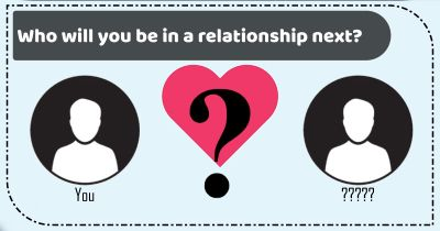 Who will you be in a relationship next?