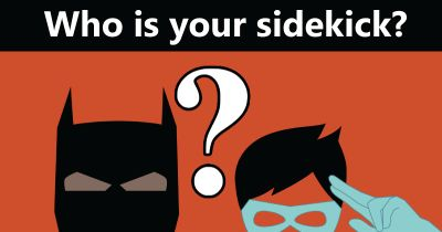 Who is your sidekick?
