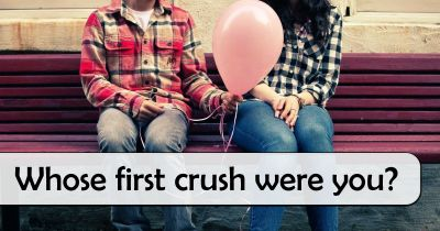 Whose first crush were you?